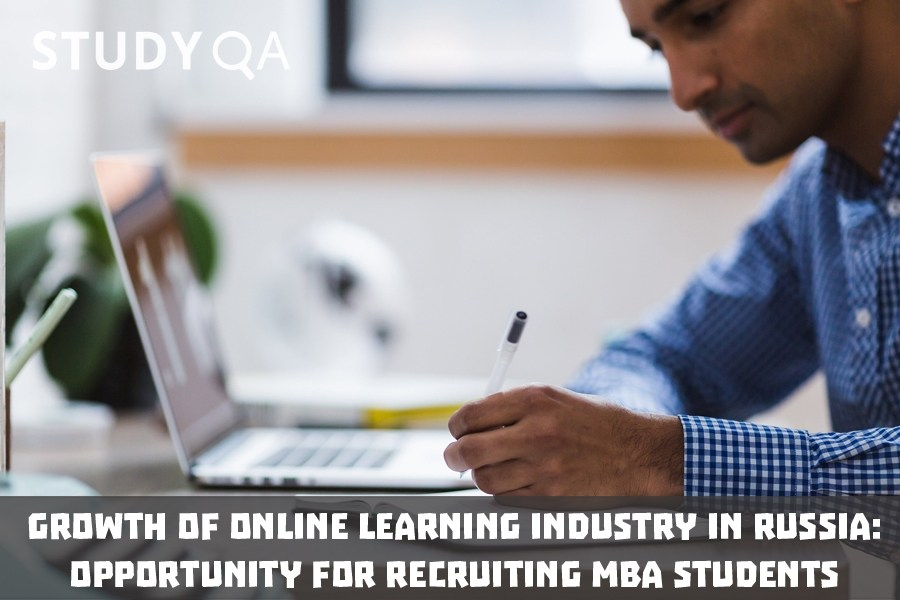 StudyQA: Growth of online learning industry in Russia: opportunity for recruiting MBA students